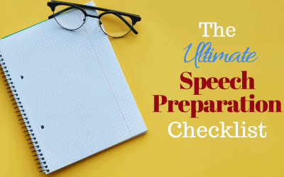 The Ultimate Speech Preparation Checklist (for when you've got a speech to give and don't know what to do)